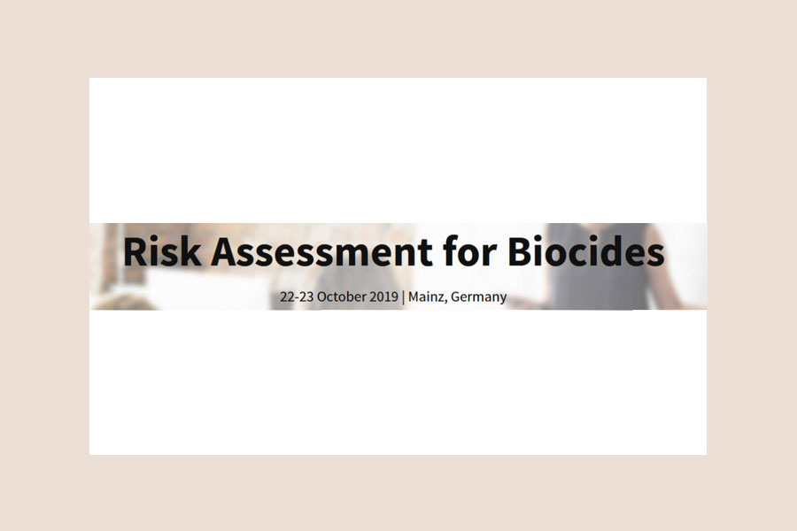 Risk Assessment for Biocides: 22-23 October 2019 | Mainz, Germany